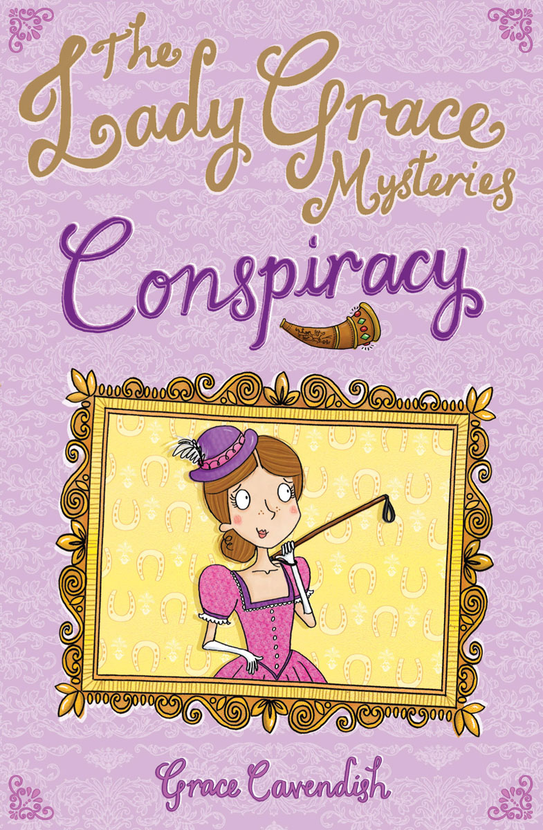 The Lady Grace Mysteries: Conspiracy
