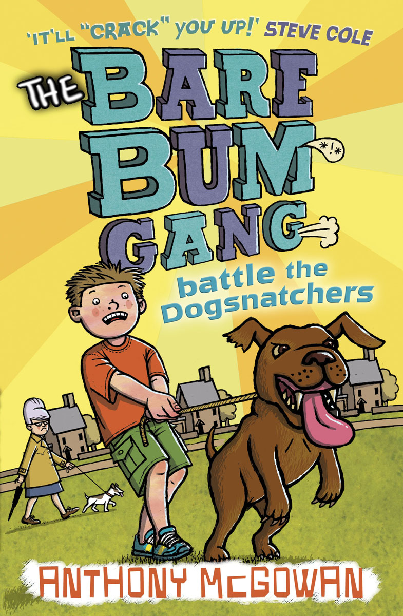 The Bare Bum Gang Battles the Dogsnatchers seeing things as they are