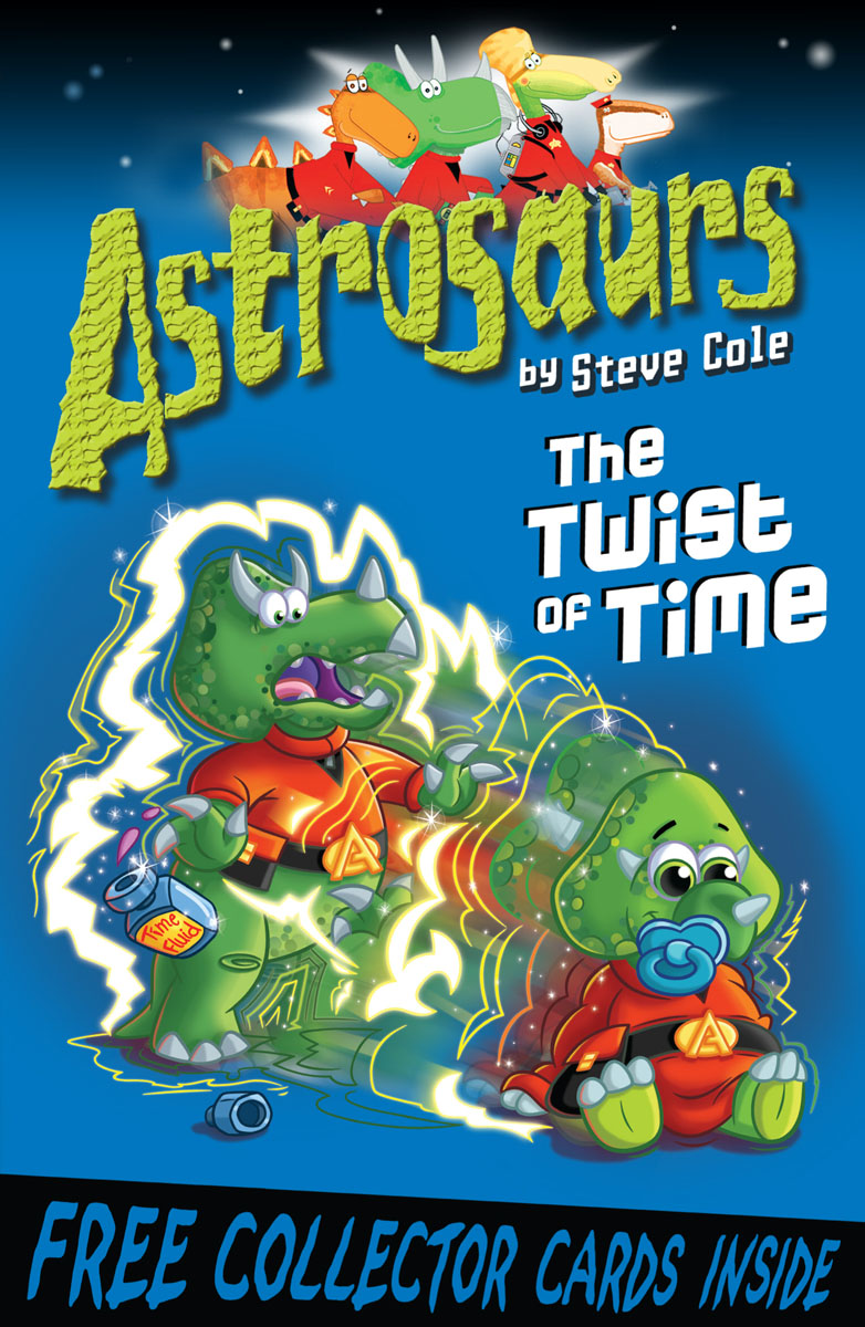 Astrosaurs 17: The Twist of Time the flying beaver brothers and the evil penguin plan