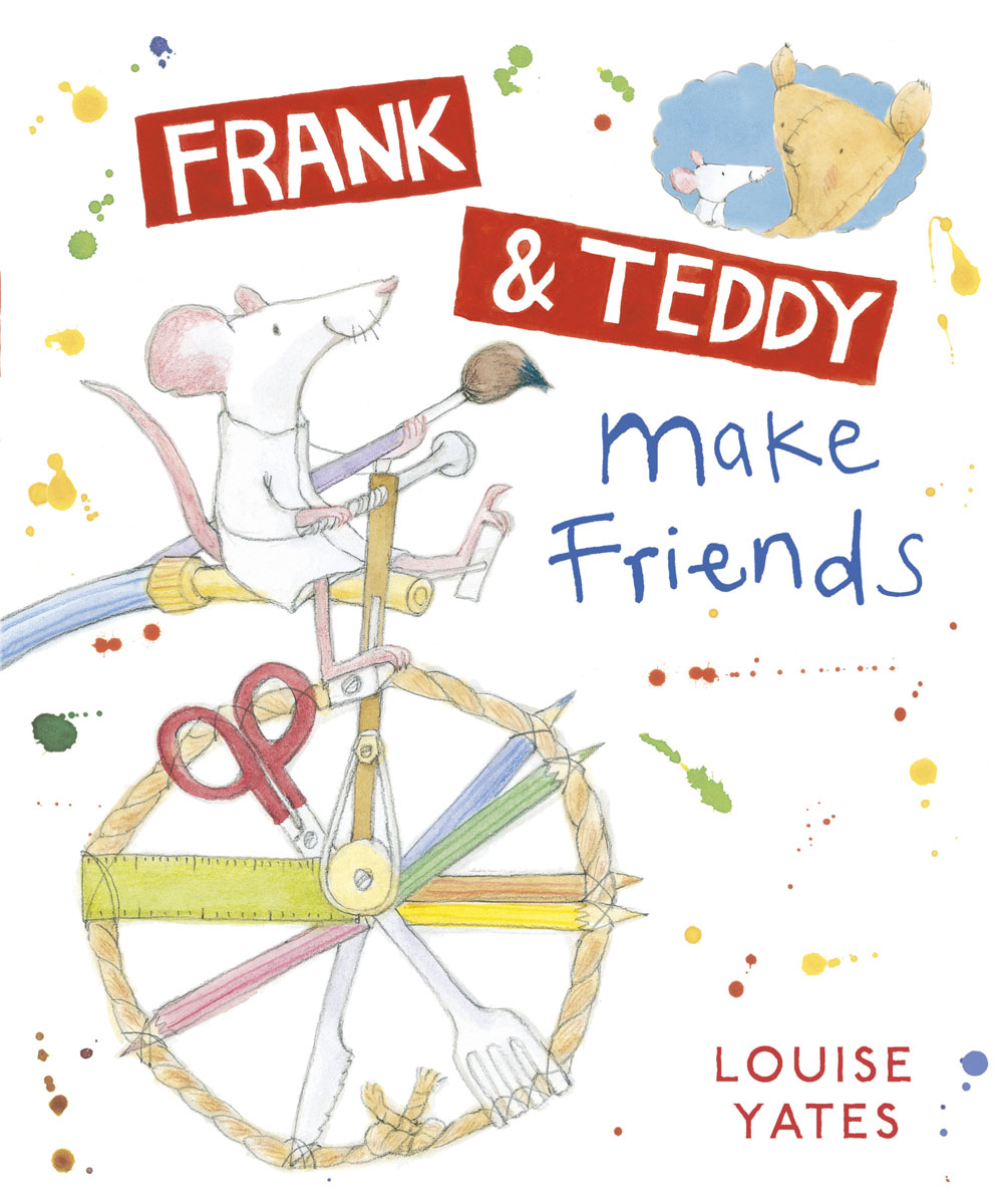 Frank and Teddy Make Friends 1000 things to make and do