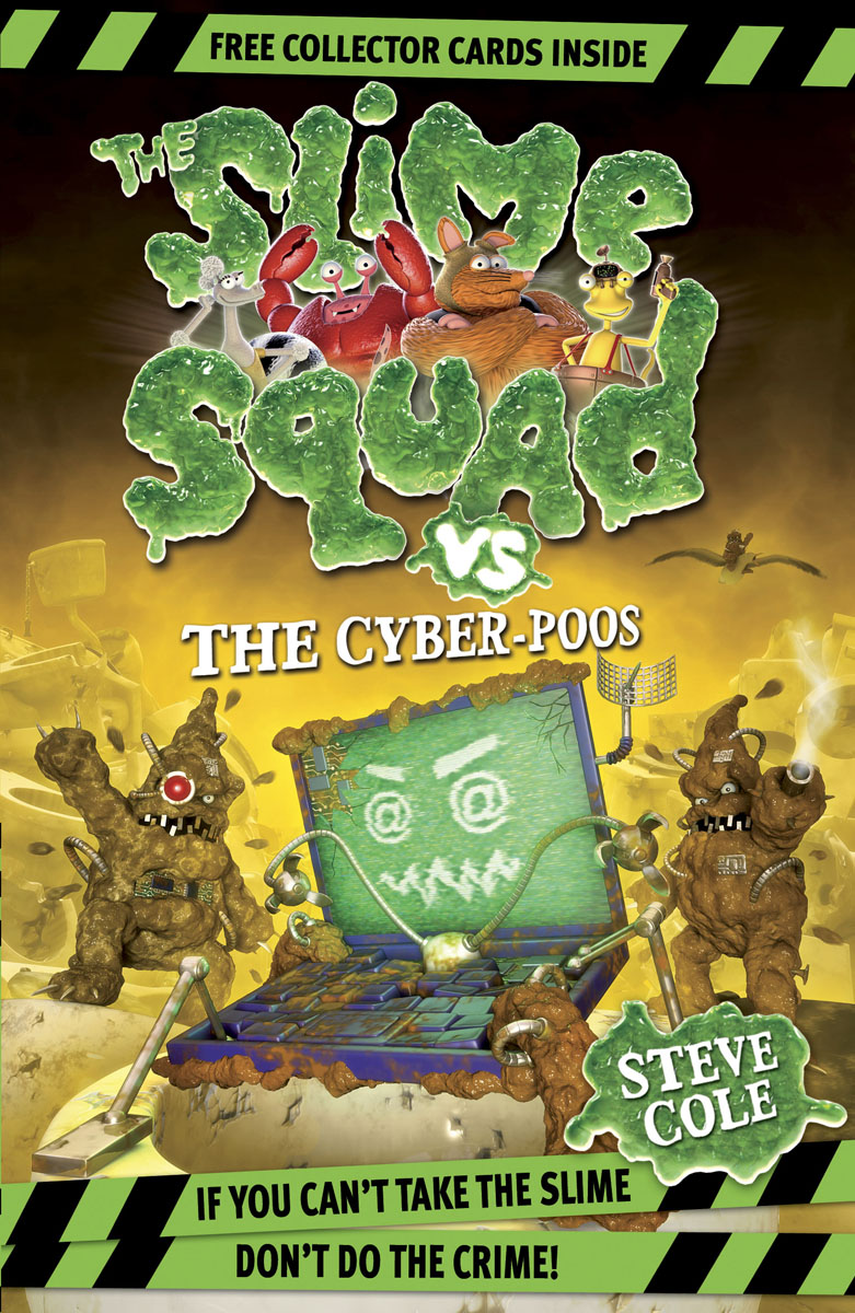 Slime Squad Vs The Cyber-Poos