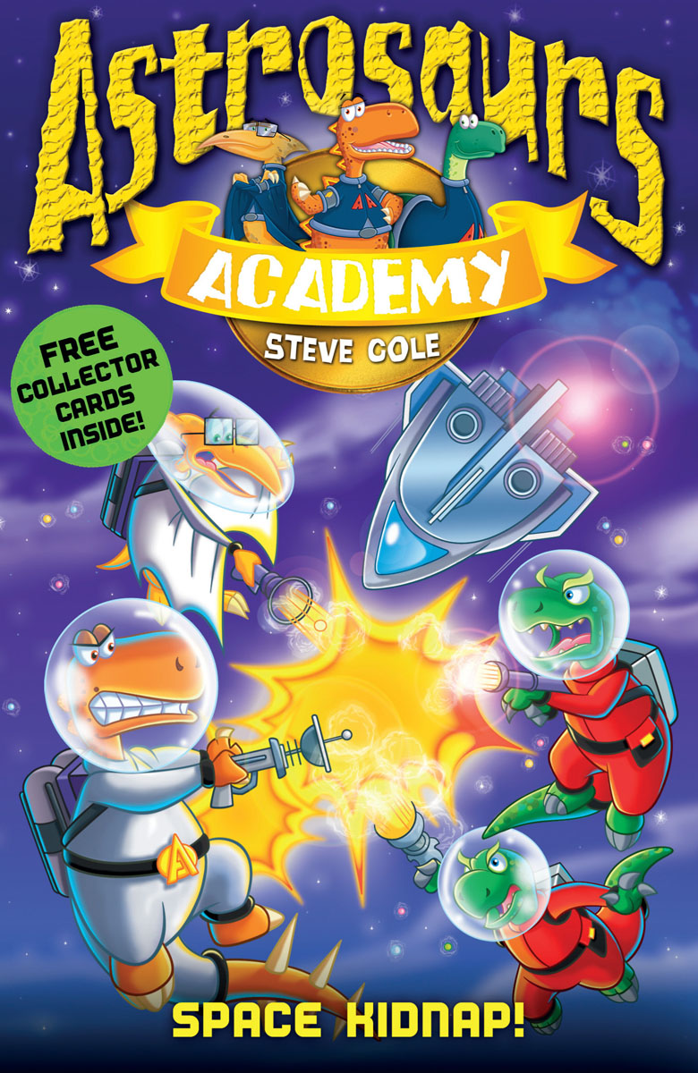 Astrosaurs Academy 8: Space Kidnap! first law 2 before they are hanged a