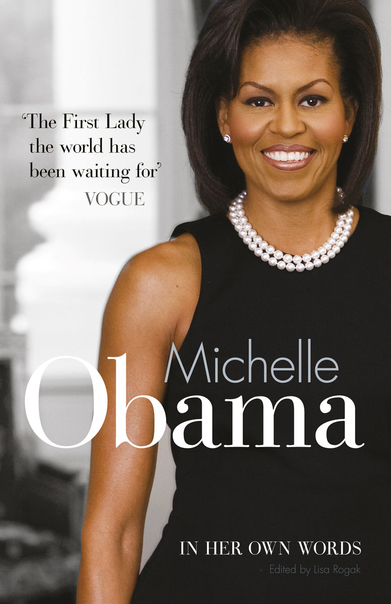 Michelle Obama In Her Own Words rollason j barack obama the story of one man s journey to the white house level 2 сd