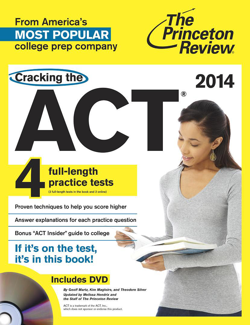 Cracking the ACT with 4 Practice Tests (+ DVD)
