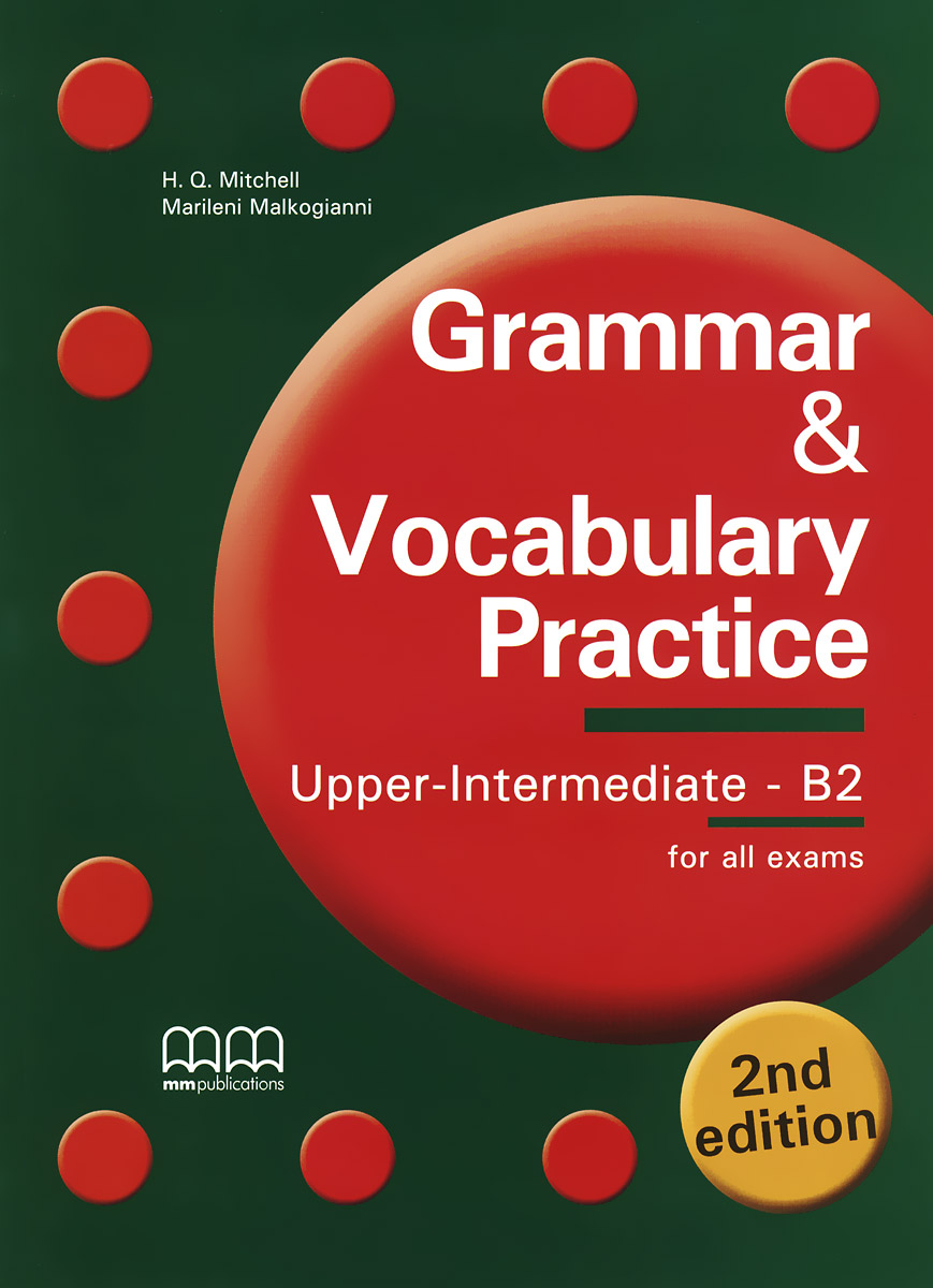 Grammar & Vocabulary Practice: Upper Intermediate B2: Student's Book grammar and vocabulary for first and first for schools book with answers