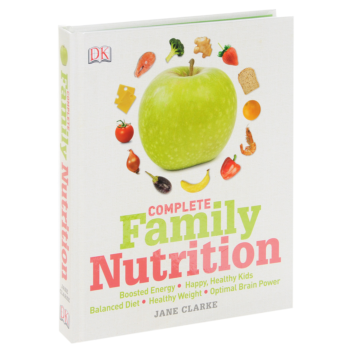 Complete Family Nutrition cooking well healthy kids easy meals for happy toddlers