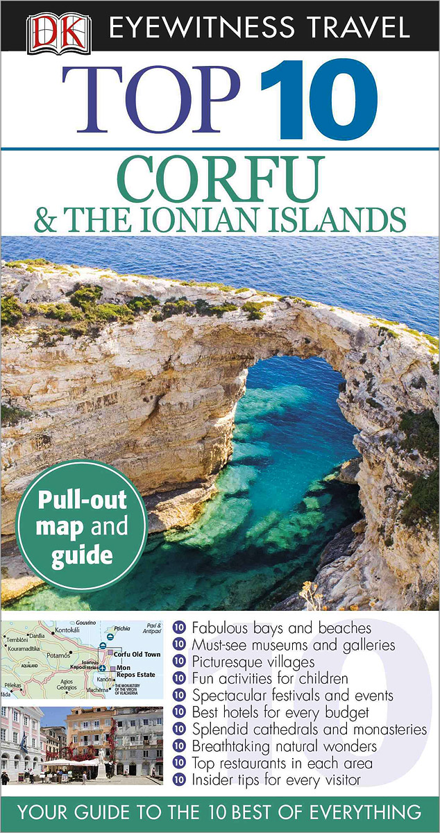 Фото Corfu and the Ionian: Top 10 (+ карта) dk eyewitness top 10 travel guide scotland