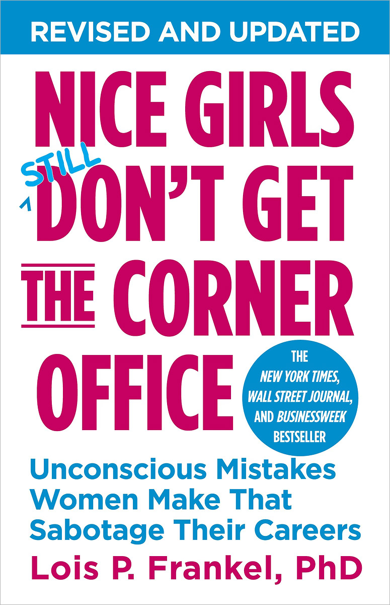 Nice Girls Don't Get The Corner Office: Unconscious Mistakes Women Make That Sabotage Their Careers new pu leather high back desk office chair executive ergonomic computer task hw50277