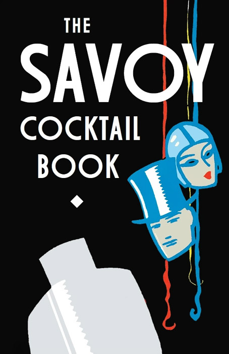 The Savoy Cocktail Book the essential cocktail book