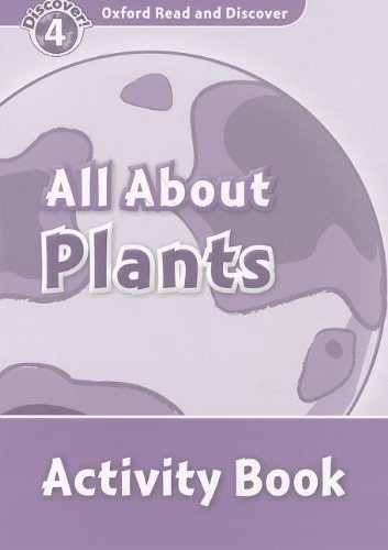 Read and discover 4 ALL ABOUT PLANT LIFE AB read and discover 4 incredible earth