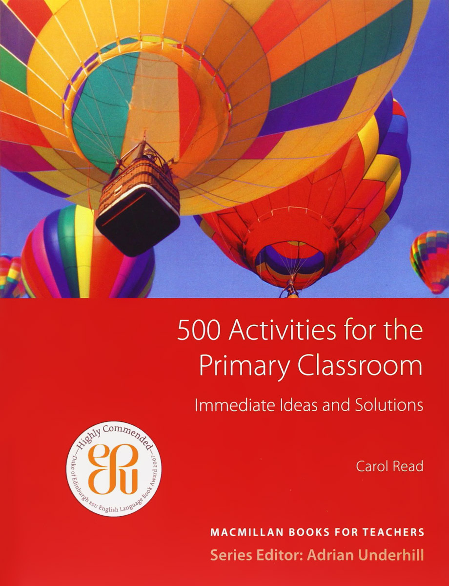 500 Activities for the Primary Classroom цена