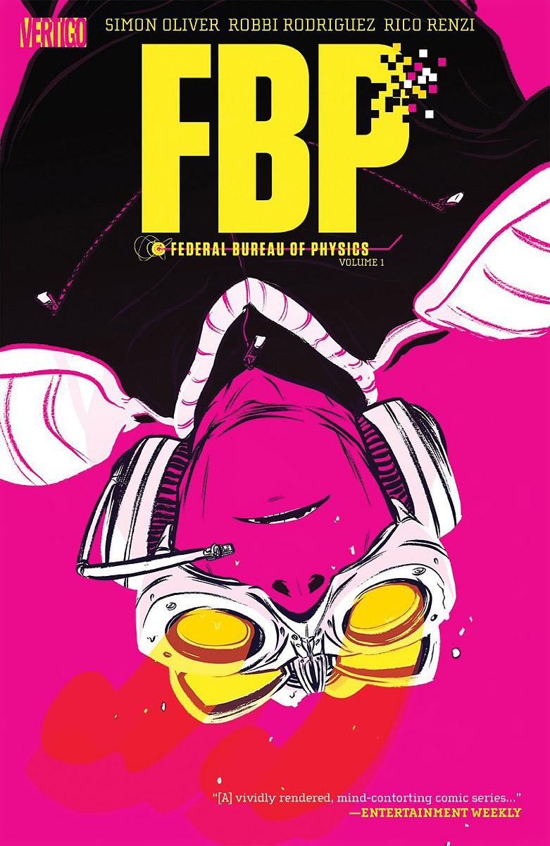 FBP: Federal Bureau of Physics: Volume 1: The Paradigm Shift oliver simon fbp federal bureau of physics vol 4