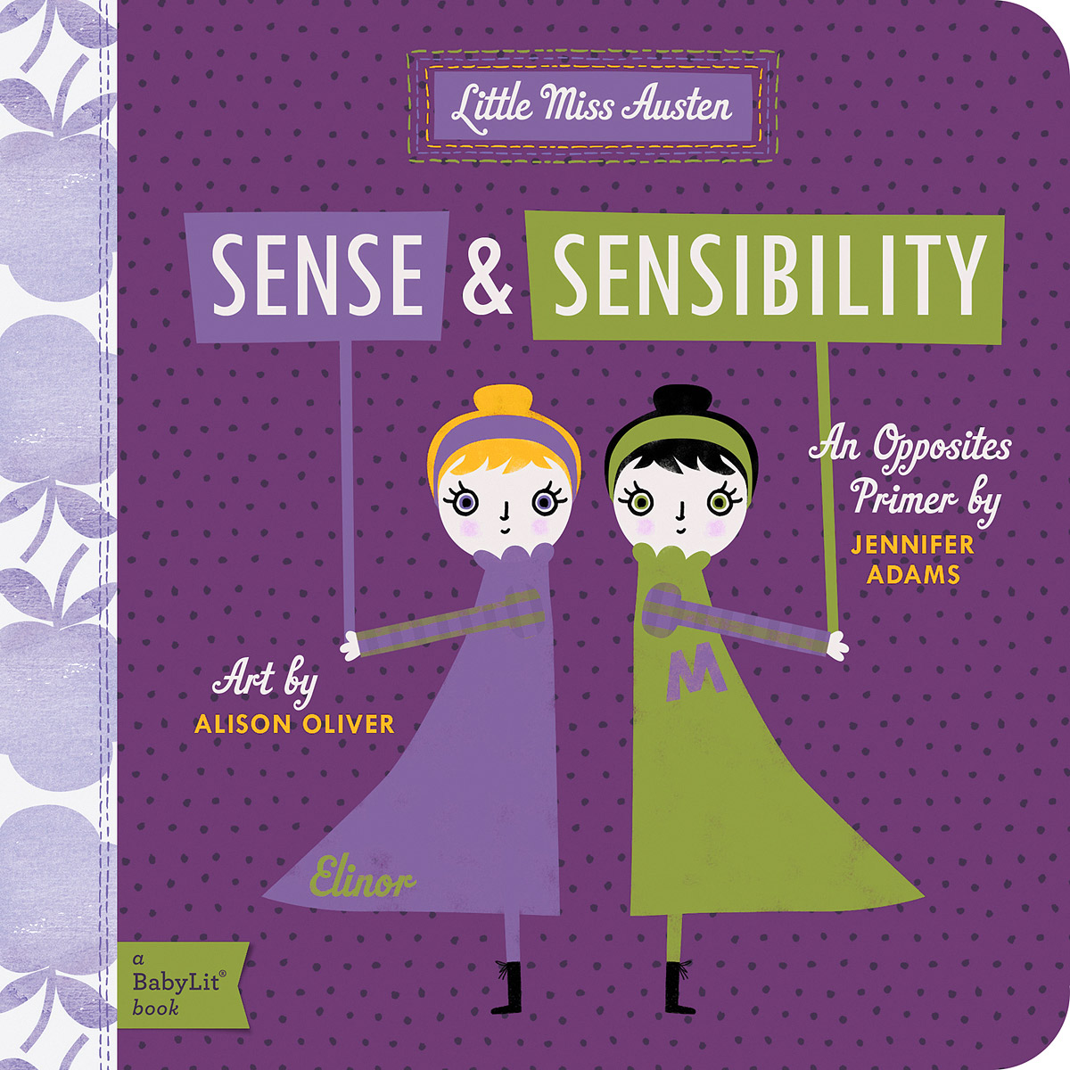 Little Miss Austen: Sense and Sensibility sense and sensibility an annotated edition
