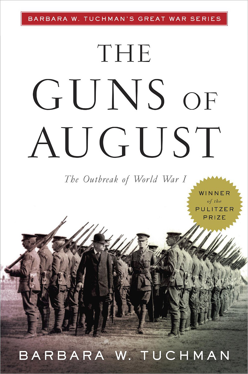 The Guns of August the historian