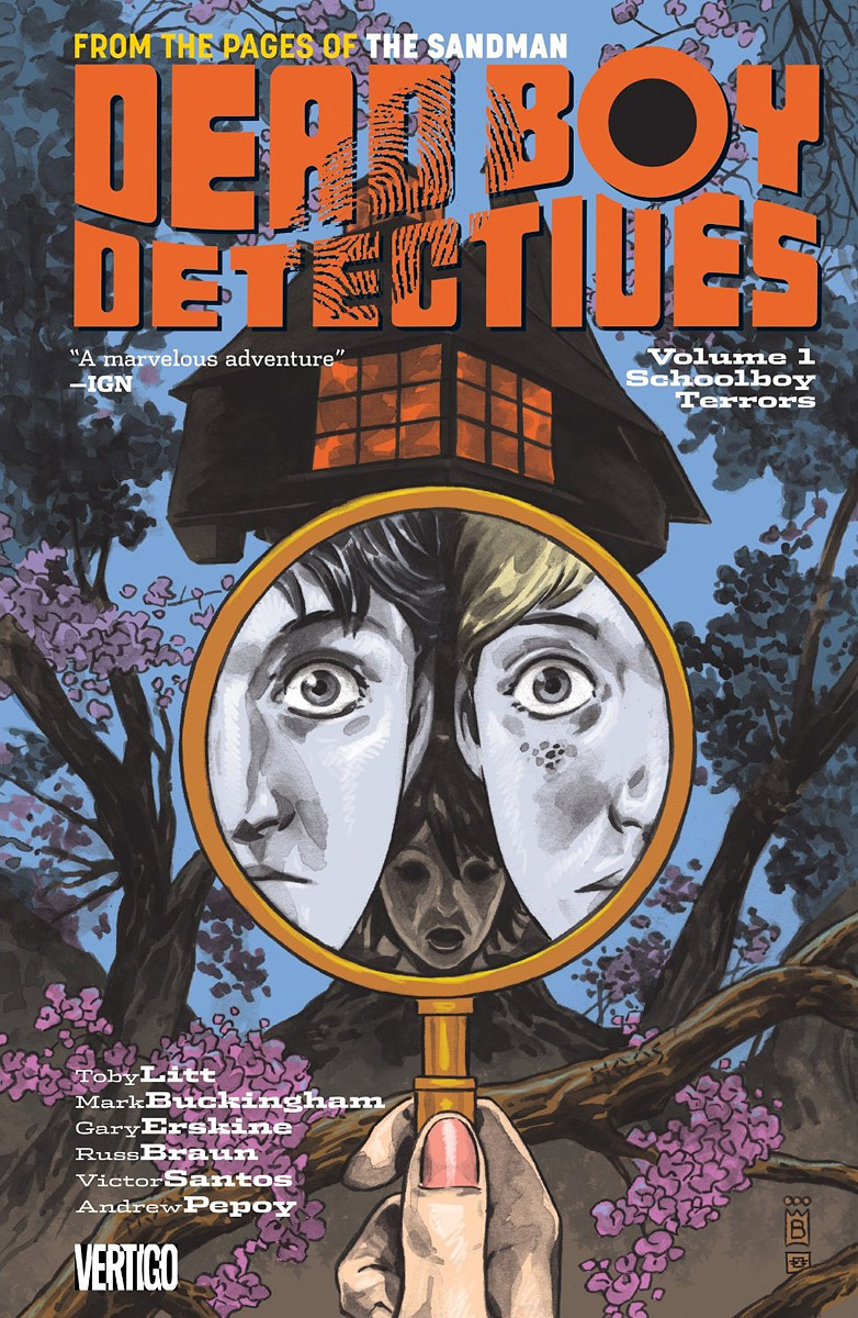 Dead Boy Detectives: Volume 1: Schoolboy Terrors toby litt dead boy detectives volume 2 ghost snow