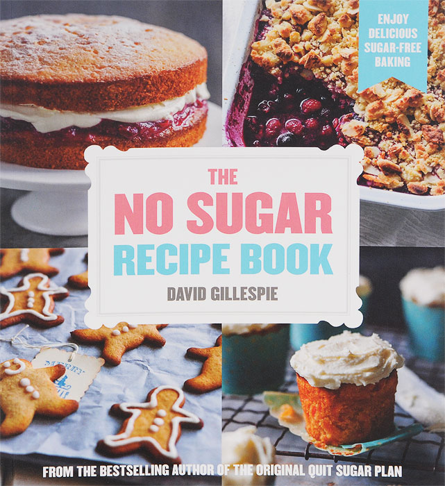 The No Sugar Recipe Book robert johnson kick your own ass the will skill and drill of selling more than you ever thought possible