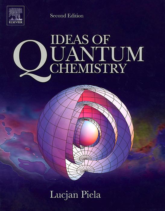 Ideas of Quantum Chemistry м н милеева chemistry in questions and tests учебное пособие