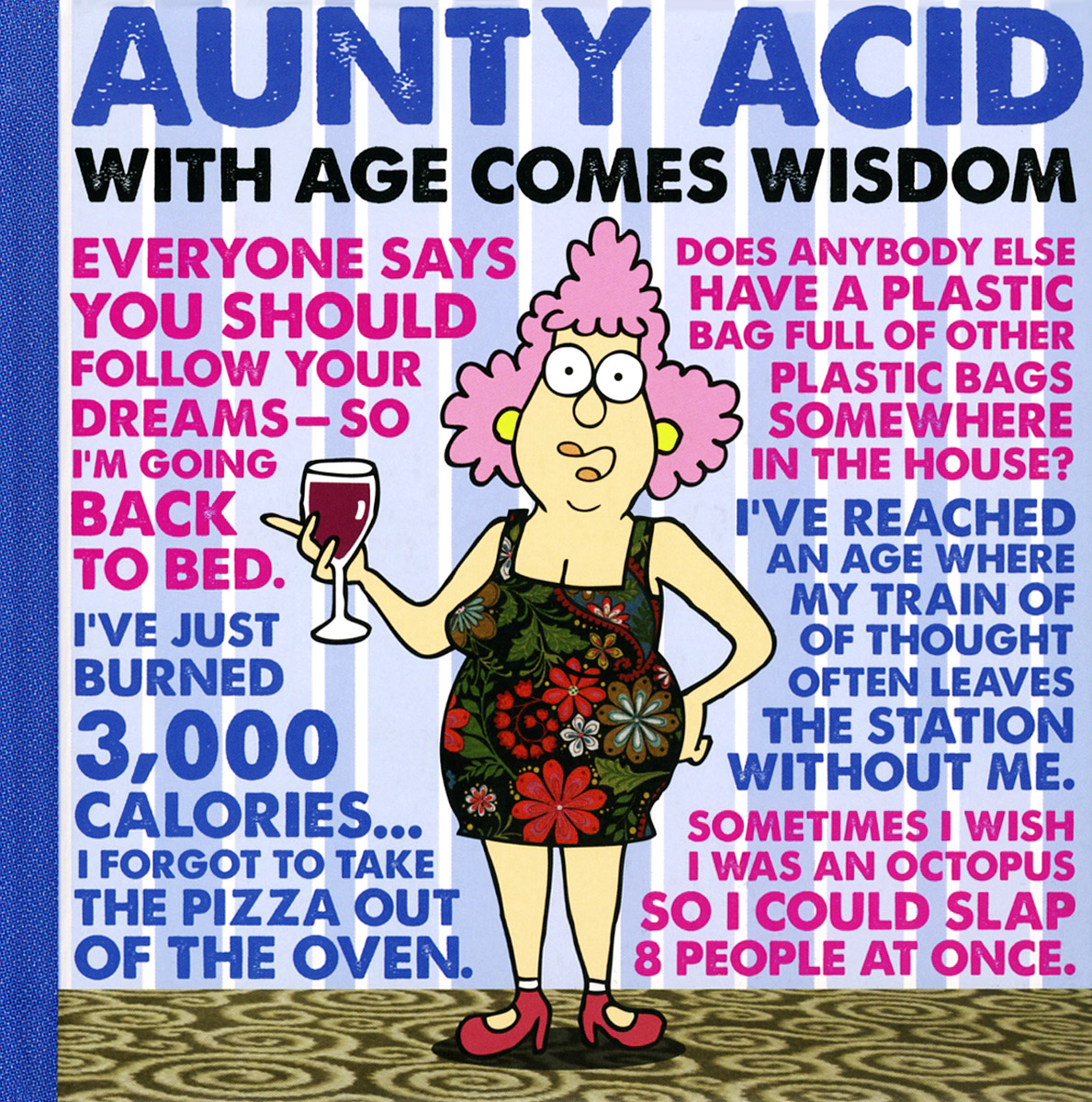 Aunty Acid: With Age Comes Wisdom the second media age