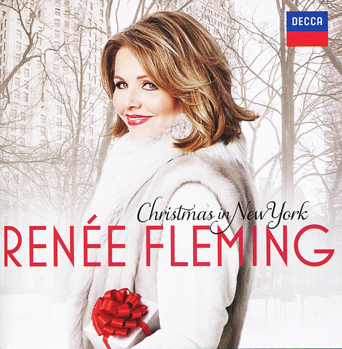 Рени Флеминг Renee Fleming. Christmas In New York рени флеминг андреас делфс the royal philharmonic orchestra renee fleming saсred songs