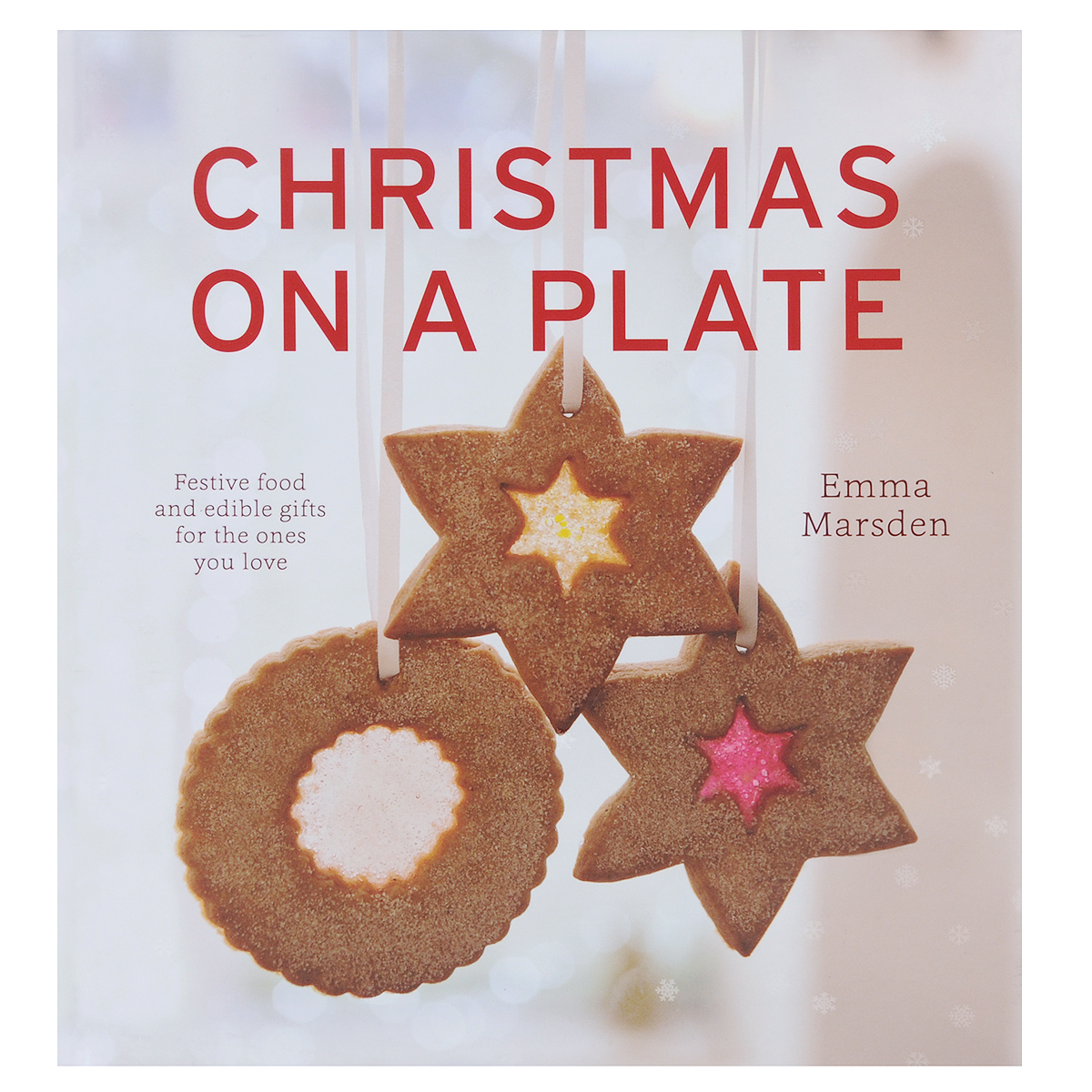 Christmas on a Plate everyday italian 125 simple and delicious recipes
