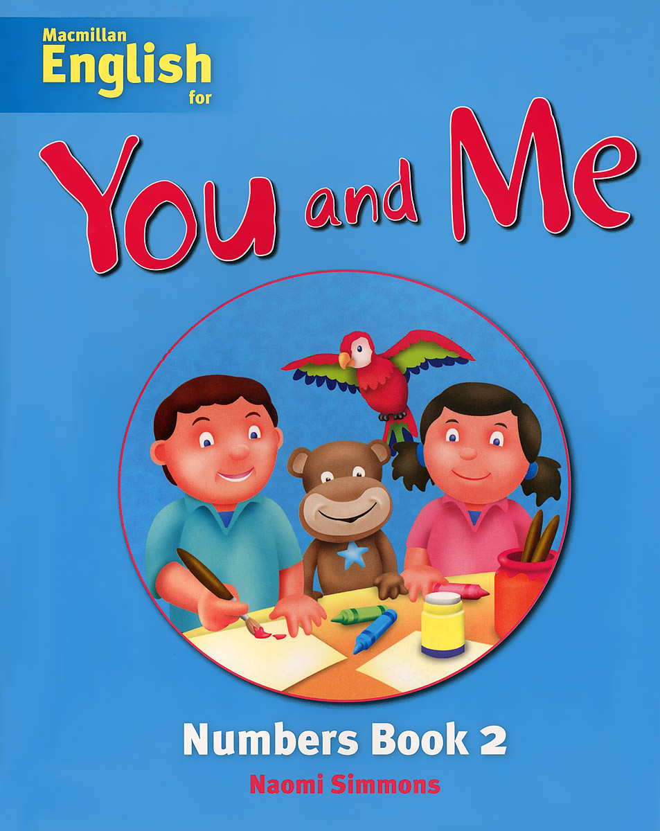 Macmillan English for You and Me: Level 2: Number Book father and son of the complete collection of sound books classics children s comics best selling books