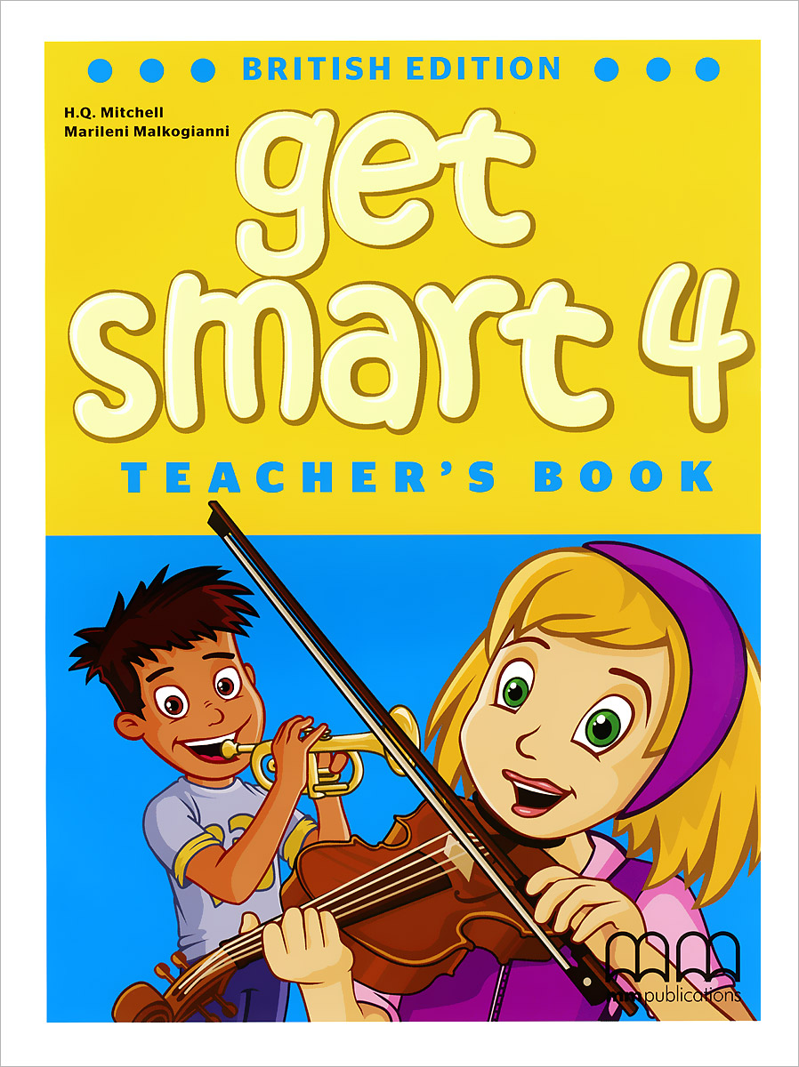 Get Smart 4: Teacher's Book get smart 4 student book