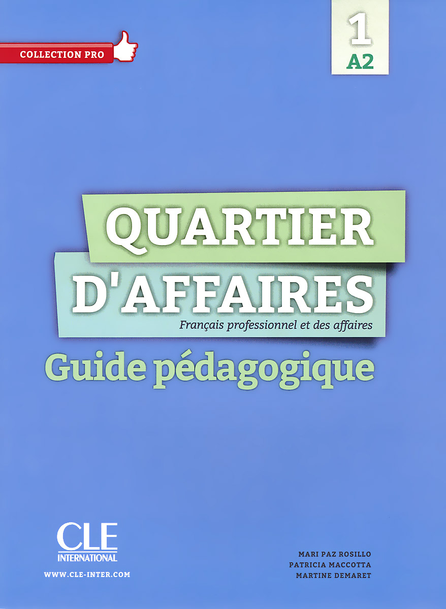 Quartier D'affaires 1: A2: Guide pedagogique quartier d affaires 1 a2 guide pedagogique