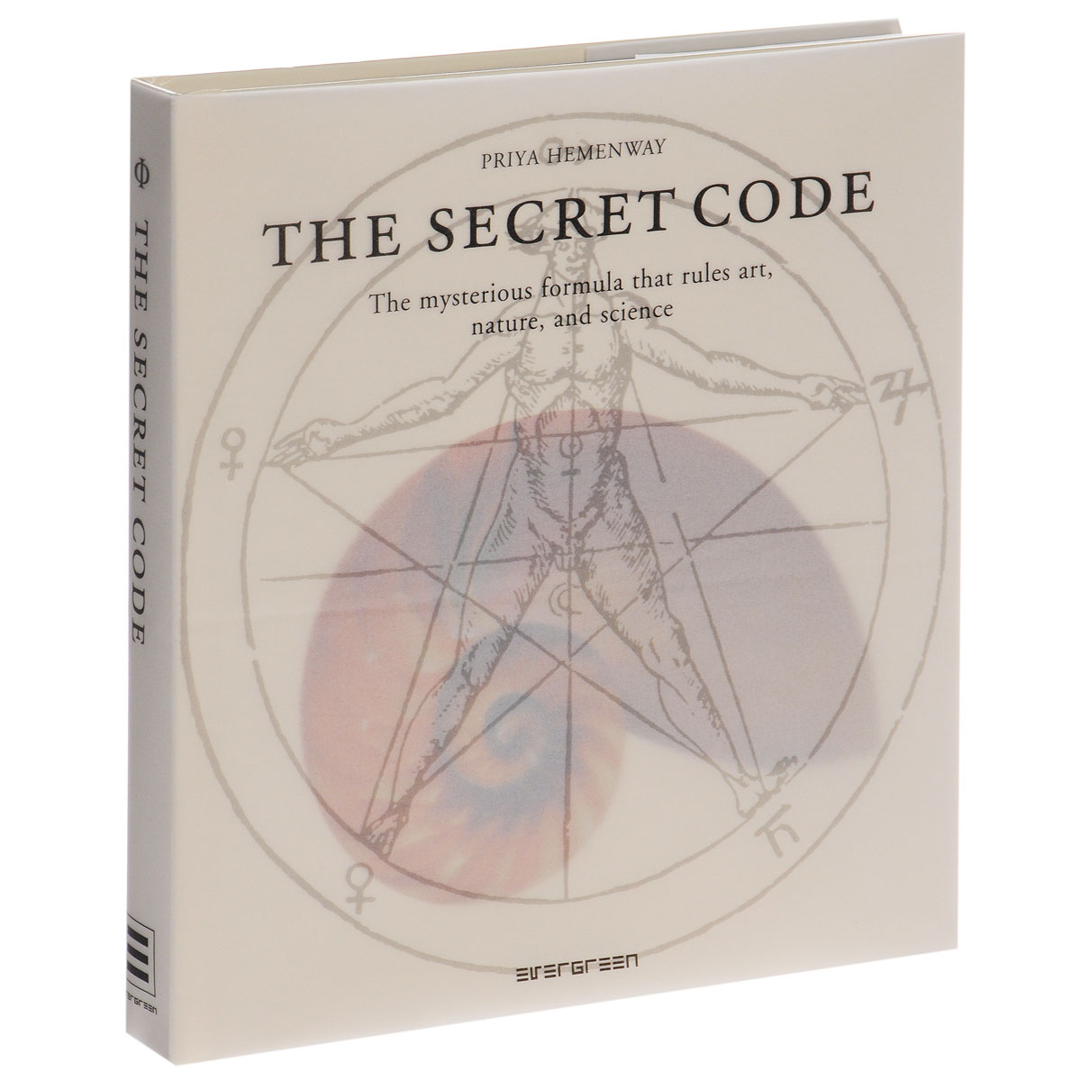 The Secret Code: The Mysterious Formula That Rules Art, Nature, and Science dmitrii emets tanya grotter and the golden leech