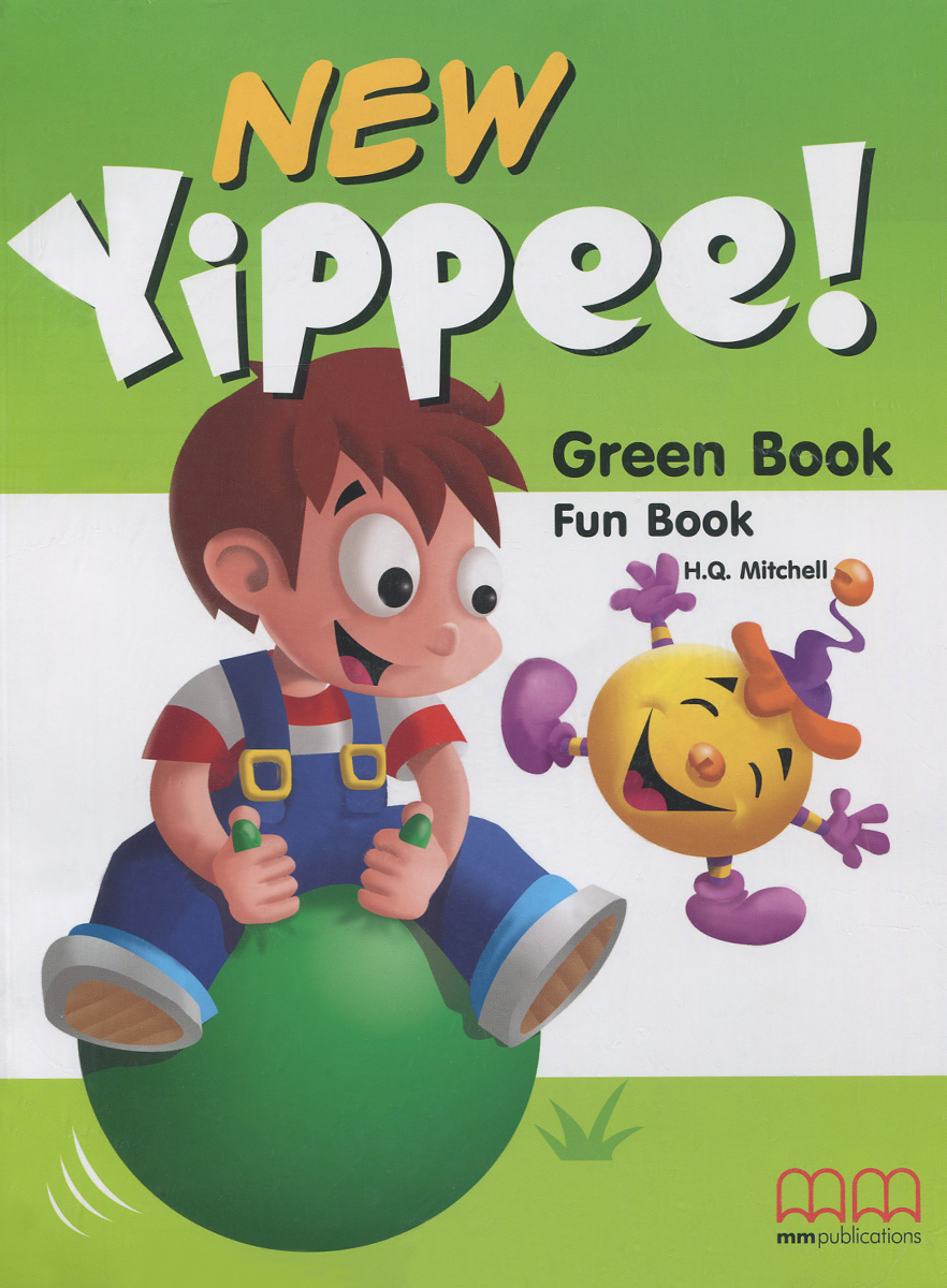 New Yippee! Green Book: Fun Book (+ CD-ROM) bowen m way ahead 4 pupils book cd rom pack