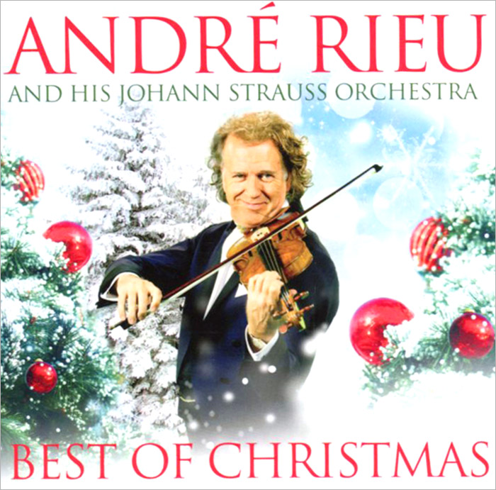 Андрэ Рье Andre Rieu. Best Of Christmas андрэ рье andre rieu strauss