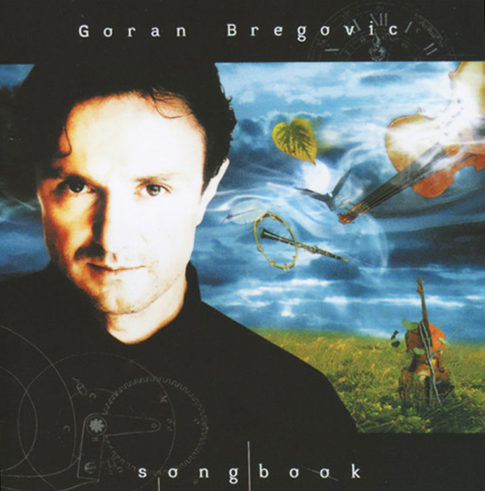 Goran Bregovic. Songbook