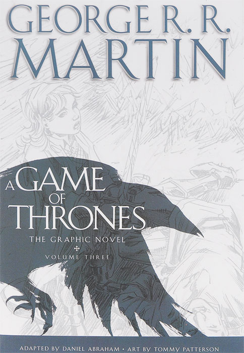 A Game of Thrones: Graphic Novel: Volume Three bruce kawin mind of the novel
