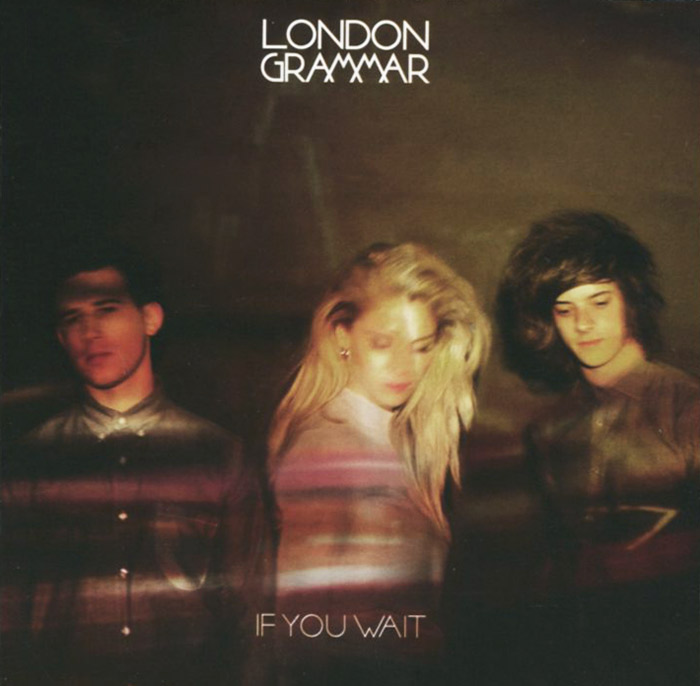 London Grammar London Grammar. If You Wait moyou london pro 04