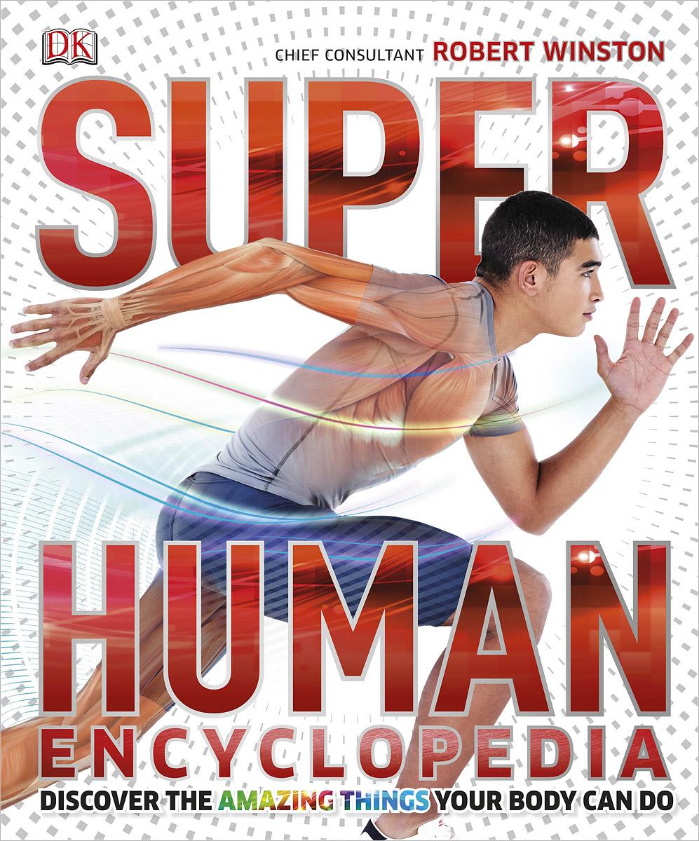 SuperHuman Encyclopedia healthy and beautiful from head to toe