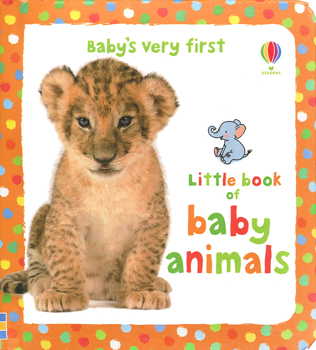 Baby's Very First Little Book of Baby Animals baby touch farm