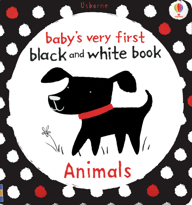 Baby's Very First Black and White Book: Animals the white guard