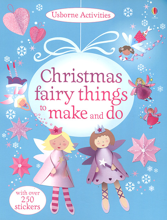 Christmas Fairy Things to Make and Do 1000 things to make and do