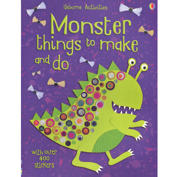 Monster Things to Make and Do 1000 things to make and do