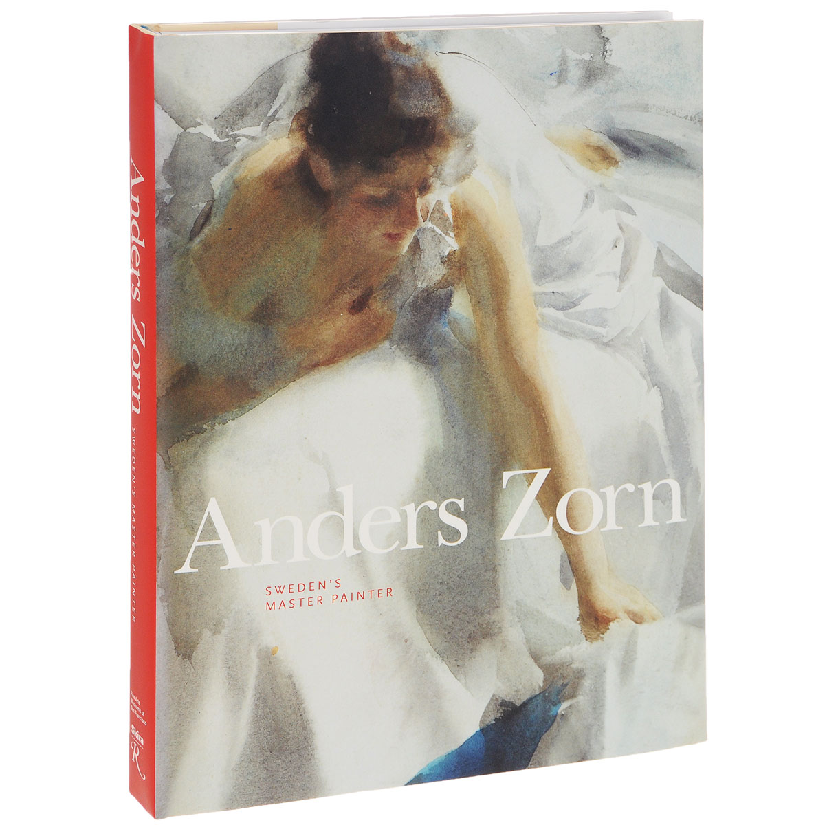 Anders Zorn. Sweden's Master Painter the painter of battles a novel