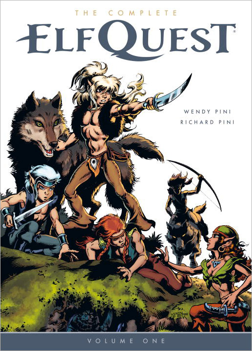 The Complete Elfquest: Volume 1 seeing things as they are
