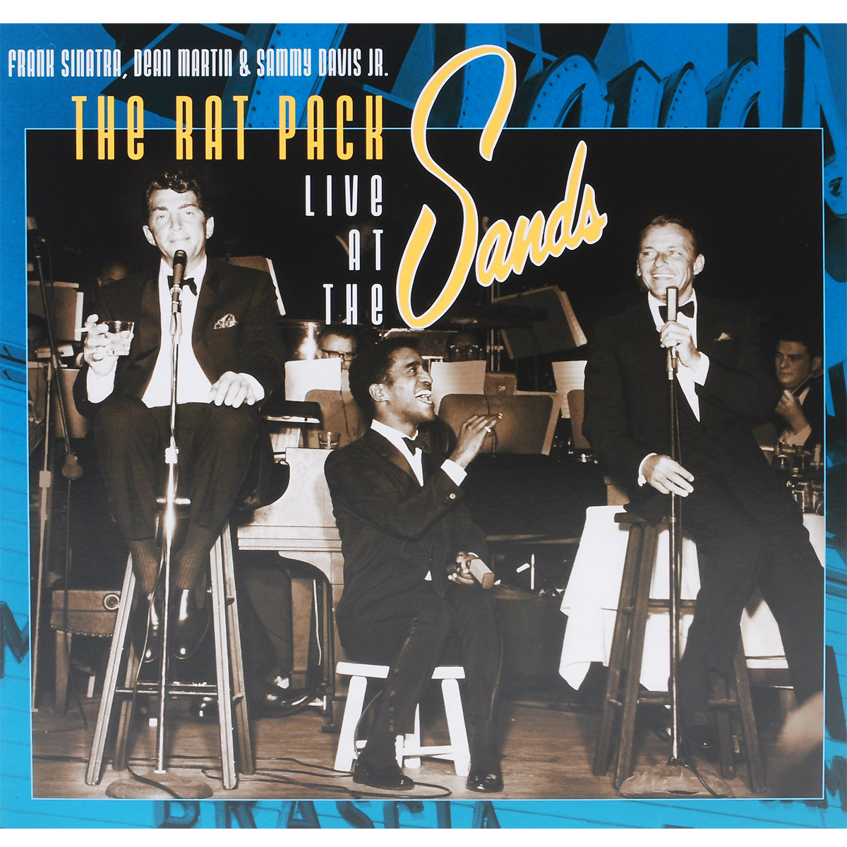 Frank Sinatra, Dean Martin & Sammy Davis Jr. The Rat Pack Live At The Sands (2 LP) the weavers the weavers reunion at carnegie hall 1963 lp