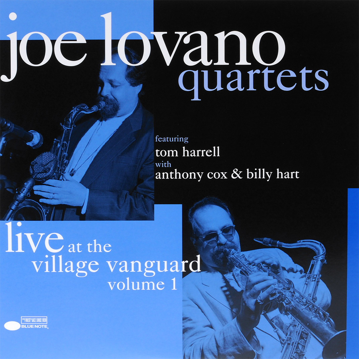 Joe Lovano Quartets Joe Lovano Quartets. Live At The Village Vanguard Volume 1 (2 LP) сонни роллинз wilbur ware элвин джонс sonny rollins a night at the village vanguard lp