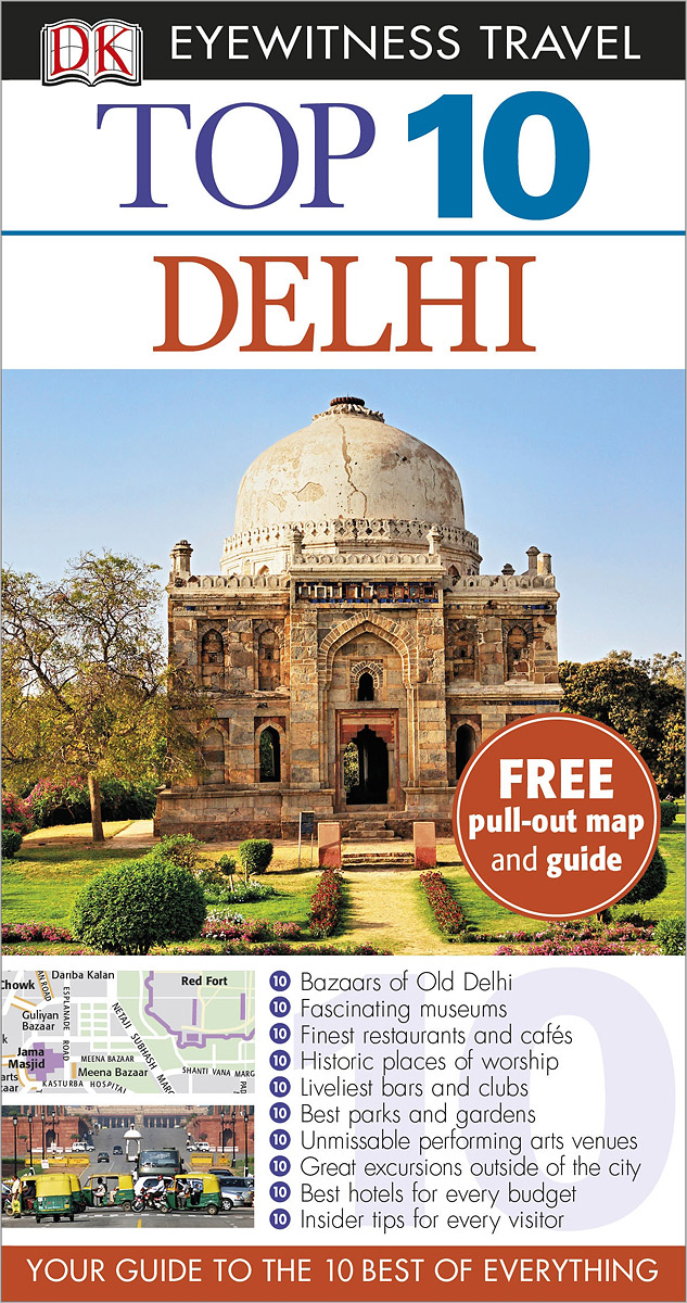 Delhi: Top 10 dk eyewitness top 10 travel guide orlando