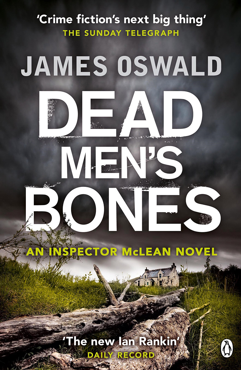 Dead Men's Bones: A Detective Inspector McLean Mystery knowing in our bones