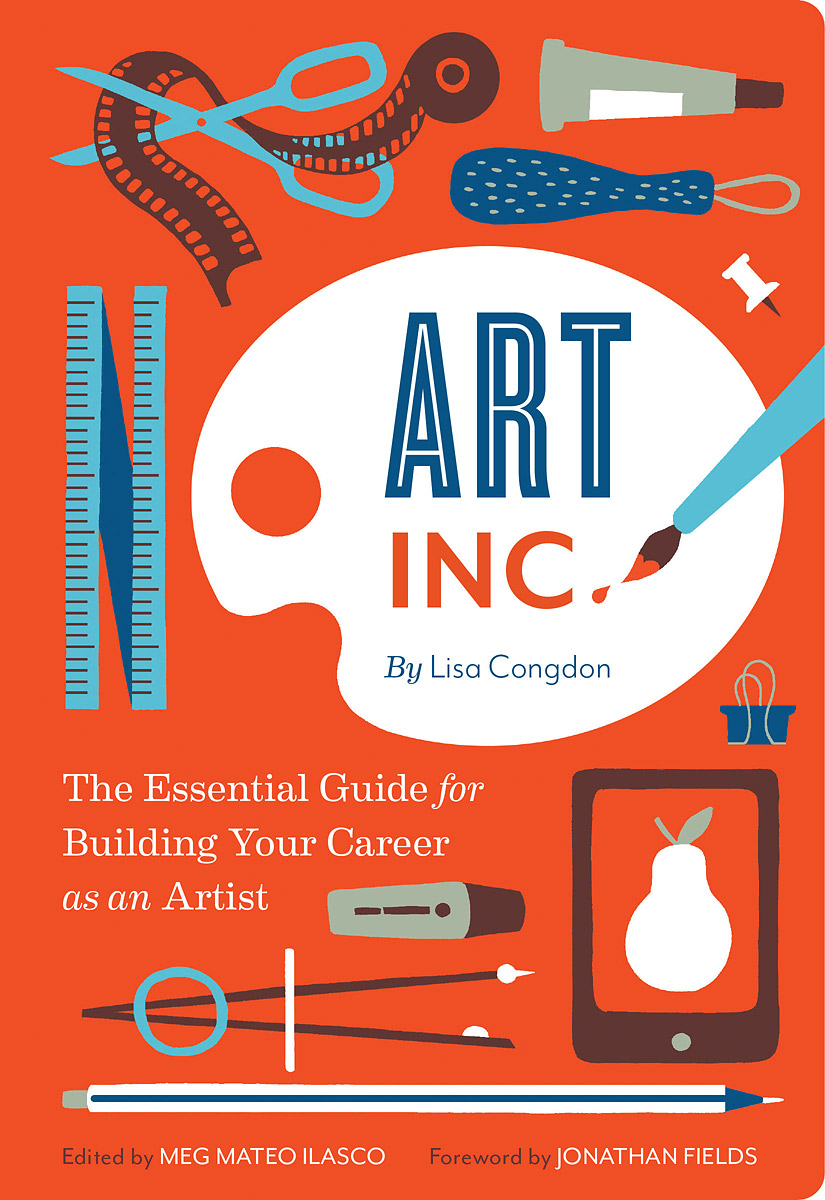 Art Inc.: The Essential Guide for Building Your Career as an Artist hatherleigh career counseling