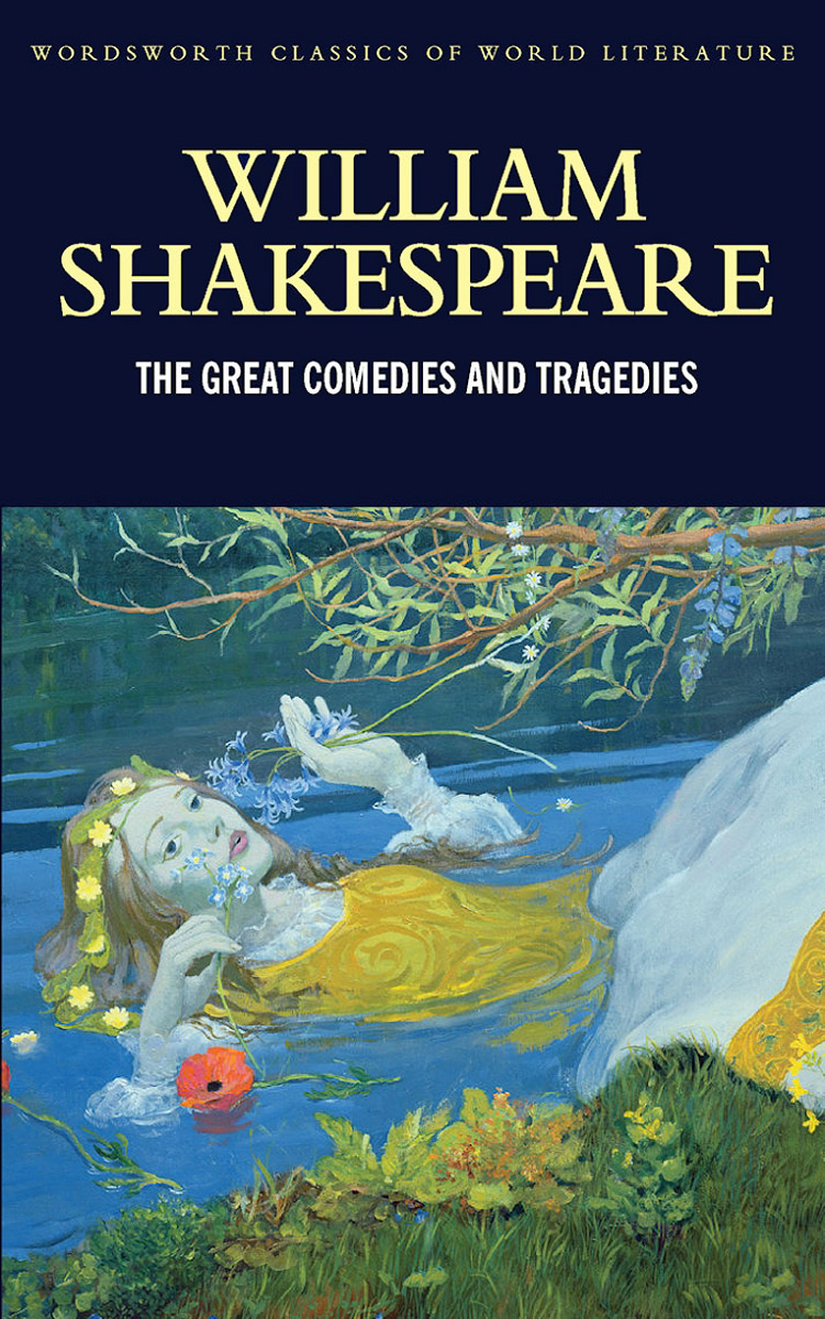 William Shakespeare: The Great Comedies and Tragedies shakespeare william rdr cd [lv 2] romeo and juliet