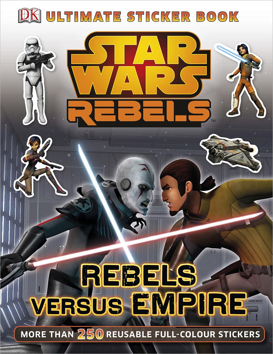 Star Wars Rebels: Rebels Versus Empire ultimate sticker book dangerous dinosaurs