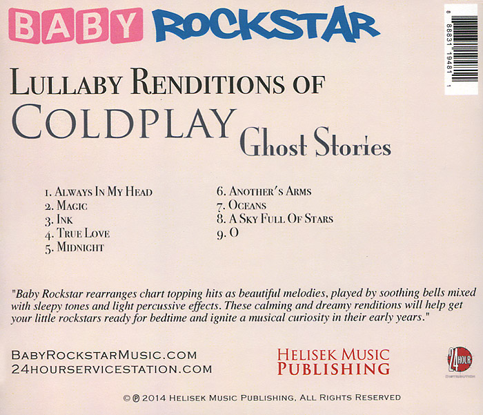 Baby Rockstar.  Lullaby Renditions Of Coldplay - Ghost Stories Волтэкс-инвест