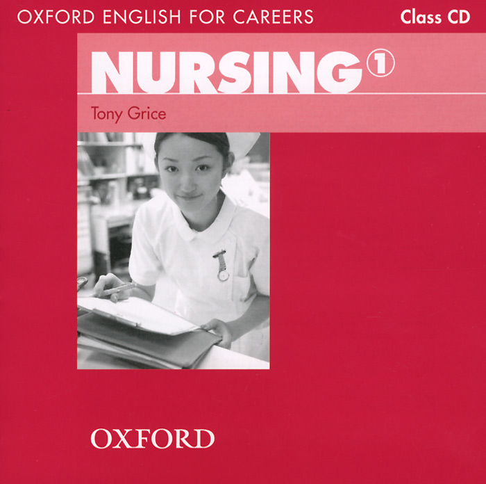 Oxford English for Careers: Nursing 1: Class CD (аудиокурс на CD)