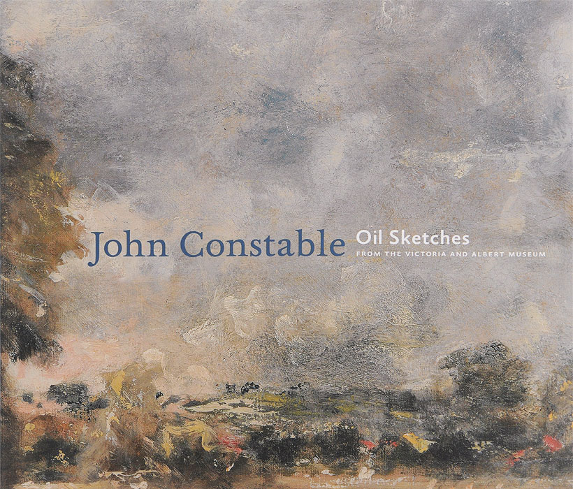 John Constable: Oil Sketches from the Victoria and Albert Museum barry venning constable